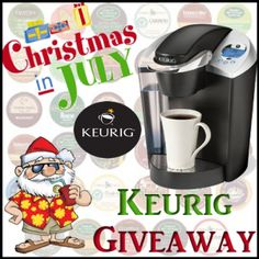 Christmas in July Giveaway! Win a Keurig Prize Pack!