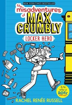 The Misadventures of Max Crumbly 1 by Rachel Renée Russell - A brand-new series from New York Times bestselling Dork Diaries author Rachel Renee Russell! New Children's Books, Good Books, Books To Read, Dork Diaries Author, Heroes Book, Tween Girl Gifts, Wimpy Kid, Nikko, Chapter Books