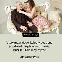 Stary mąż młodej kobiety... - WielkieSłowa.pl - Najlepsze cytaty w Internecie Motto, Toddler Bed, Abs, Thoughts, Funny, Quotes, Woman, Jokes, Child Bed