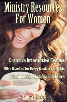 Ministry Resources for Women {Free eBook} Women's Ministry Event Ideas, Bible Studies for every Book of the Bible etc.