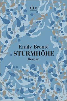 Sturmhöhe: Roman: Amazon.de: Emily Brontë, Michaela Meßner: Bücher