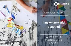 I AM A DESIGNER  I make the world beautiful  Join www.buzbyte.com/. Share your professional story with #buzbyte #joinbuzbyte, #buzbyte, #Yourprofessionalstory, #buzbyteteam Video Resume, Join, World, How To Make, Beautiful, Design, Peace, The World