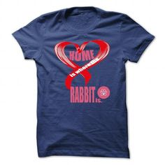 This is a great gift for Rabbit lovers Limited Edition Home is where the Rabbit is Tee Shirts T-Shirts