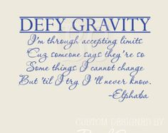 Wicked the Musical Wall Decal elphaba defy gravity 057