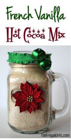 French Vanilla Cocoa Mix in a Jar! ~ from TheFrugalGirls.com ~ this hot chocolate makes the perfect festive homemade mason jar gift! #giftsinajar #masonjars #thefrugalgirls