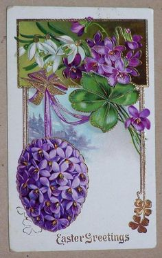 EMBOSSED EASTER POSTCARD, EGG OF VIOLETS, SNOWDROPS, 1912, PRINTED IN GERMANY