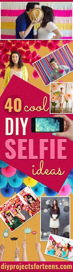 DIY Selfie Ideas - Cool Ideas for Photo Booth and Picture Station - Props, Light, Mirror, Board, Wall, Background and Tips for Shooting Best Selfies - DIY Projects and Crafts for Teens