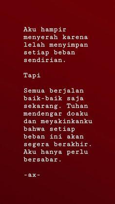 New Ideas Quotes Indonesia Lelah Quotes Rindu, Quotes Lucu, Cinta Quotes, Quotes Galau, Mood Quotes, Faith Quotes, Funny Quotes, Life Quotes, Beth Moore