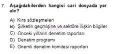 İşletme bölümü, 4. sınıf, DENETİM (isl401u) dersi, 2014 yılı, GÜZ dönemi, ARA SINAV , 7.soru