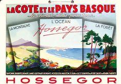 La côte et le Pays Basque - Hossegor -