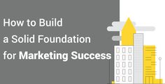 Many companies launch into marketing strategies without a solid foundation which results in them not achieving their goals. Set a strong foundation for yours. Marketing Automation, Inbound Marketing, Email Marketing, Content Marketing, Social Media Marketing, Digital Marketing, Foundation, Success, Building