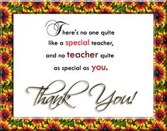 Let thank you teacher by special thank you quotes and ...