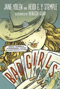 """Bad Girls: Sirens, Jezebels, Murderesses, Thieves, & Other Female Villains"" By: Jane Yolen and Heidi E. Y. Stemple; J 364.3 - Yolen http://find.minlib.net/iii/encore/record/C__Rb3056779"