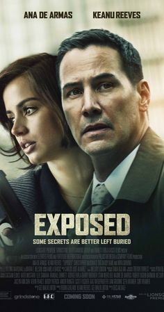 Exposed on DVD March 2016 starring Ana de Armas, Keanu Reeves, Christopher McDonald, Mira Sorvino. When a detective starts to investigate his partner's shocking death, he uncovers disturbing evidence of police corruption and a dangerous Films Récents, Hd Movies, Movies To Watch, Movies Online, Movies And Tv Shows, Suspense Movies, Drama Movies, Film Watch, Movies Free
