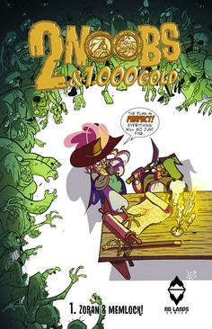 Comic-Soon: 2 NOOBS & 1000 GOLD: ZORAN E MEMLOCK DELLA NO LAND...
