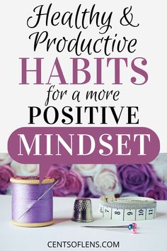 Do you struggle with positivity? Find out how you can achieve a more positive mindset with these healthy and productive habits! #productivity #productivitytips #productivityhacks #productivehabits #positivity #positivemindset