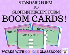 Standard Form to Slope-Intercept Form –Boom Cards– Works with GOOGLE CLASSROOM Google Classroom, Math Classroom, Teaching Math, Teaching Ideas, Standard Form, Solving Equations, Educational Technology, Math Lessons, Middle School