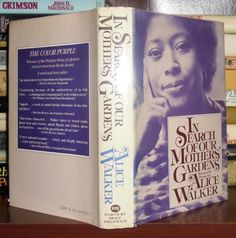Alice Walker - In Search of Our Mothers' Gardens