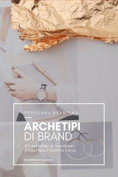 Gli archetipi nel brand: quali sono e come puoi usarli. #archetypalbranding #personalbranding