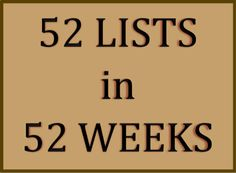 Marty's Musings: 52 Lists in 52 Weeks. Great resource for lists to use for scrapbooking or journaling.