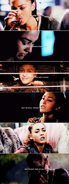 Raven Reyes: Time won't fly it's like I'm paralyzed by it I'd like to be my old self again But I'm still trying to find it And I might be okay But I'm not fine at all #the100