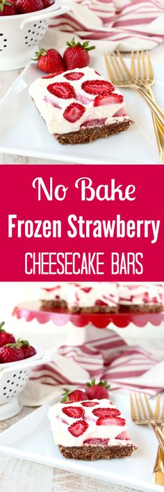 These No Bake Frozen Strawberry Cheesecake Bars with a Nutella Graham Cracker Crust are a delicious summer treat, made with only 15 minutes of prep! Perfect served on a World Market Red Cake Stand with Gold Forks! #WorldMarketTribe