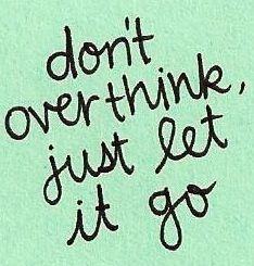 Let it go quote via www.Facebook.com/WildWickedWomen