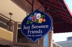 Just Between Friends Sign | Danthonia Designs