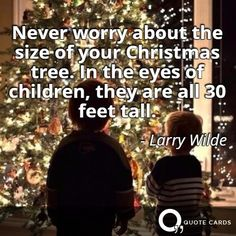 """""""Never worry about the size of your Christmas tree"""" #ChristmasEve"""