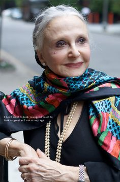 """I don't want to look younger, I want to look as great as I can at any age."" (Joyce, age 79) YEAH!"