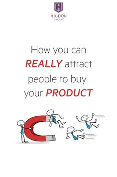 How You Can Really Attract People To Buy Your Network Marketing Product via @rayhigdon
