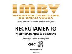 """A Associação Empresarial de Águeda divulga o  Recrutamento para a """"IMBV - Indústria de Moldes do Baixo Vouga, Lda."""" _________ANÚNCIO________ https://www.facebook.com/180305488683047/photos/a.197609600285969.48389.180305488683047/1012829892097265/?type=3&theater ou em  www.aea.com.pt   Faça LIKE em https://www.facebook.com/pages/Associação-Empresarial-de-Águeda/180305488683047 E  Acompanhe o FACEBOOK da AEA com mais informações úteis sobre: EMPREGOS, FORMAÇÃO, EMPREENDEDORISMO, etc"""