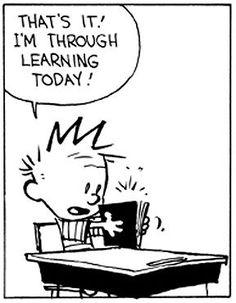 Calvin and Hobbes Calvin Und Hobbes, Calvin And Hobbes Quotes, Calvin And Hobbes Comics, Chemistry Cat, Humor Grafico, Famous Last Words, Fun Comics, Teacher Humor, Hobbs