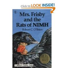 Mrs. Frisby and the Rats of Nimh - Another childhood favorite.