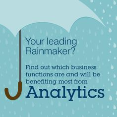 Your leading Rainmaker? Find out which business functions are and will be benefiting most from #Analytics. http://ibm.co/1DHo9SA #IBMCAI