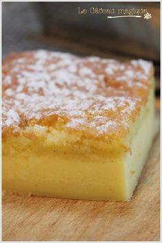 Le gâteau magique : 1 préparation, 3 couches de gourmandise - Mes brouillons de cuisine !