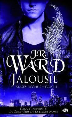 Jalousie (Anges Déchus, Tome 3) de J.R. Ward