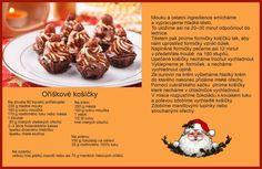 Oříškové tyčinky Czech Recipes, Christmas Cookies, Muffin, Food And Drink, Treats, Breakfast, Sweet, Top, Essen