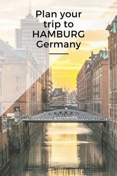 Plan a trip to Hamburg – Germany - Only Once Today