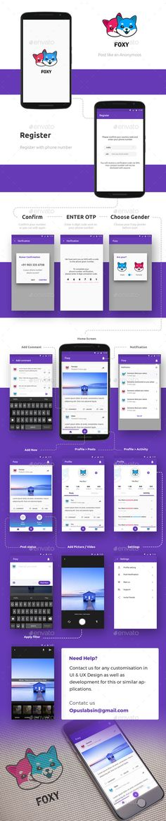 Anonymous Social Networking Android iOS App UI: Foxy Foxy is a new generation social app where the user can Post like an anonymous. Location-based anonymous social network. Another user will not get who posted the images or text. Completely based on Material design.