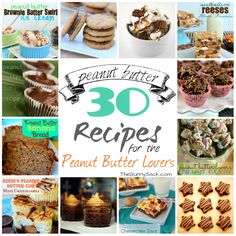 """30 Peanut Butter Recipes FOR PEANUT BUTTER LOVER""""S!!! ♥"""