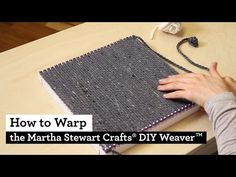 Learn to weave with the Martha Stewart Crafts DIY Weaver from Lion Brand!