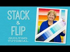 Make a Stack and Flip Quilt with Jenny! - YouTube
