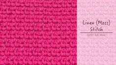 How To: Crochet The Linen (Moss) Stitch
