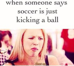 Soccer is a beautiful sport and requires more energy thought balance Please. Soccer is a beautiful sport and requires more energy thought balance,sports Please. Soccer is a beautiful sport and requires more energy. Funny Soccer Memes, Football Memes, Sports Memes, Funny Memes, Soccer Sayings, Volleyball Quotes, Funny Sports, Hilarious, Messi Y Ronaldinho