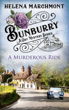 "Read ""Bunburry - A Murderous Ride A Cosy Mystery Series. Episode by Helena Marchmont available from Rakuten Kobo. Miss Marple meets Oscar Wilde in this new series of cosy mysteries set in the picturesque Cotswolds village of Bunburry. Best Mysteries, Murder Mysteries, Cozy Mysteries, Ghost Of Christmas Past, Teen Party Games, Short Novels, Reading Library, Miss Marple, Funny Scenes"