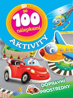 Paperback: Dopravní prostředky - Aktivity se 100 nálepkami (autor neuvedený) | bux.sk
