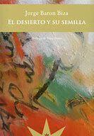 Un libro al día: Jorge Baron Biza: El desierto y su semilla Ebooks, Painting, Wilderness, Free Books, Novels, Reading, Hands, Painting Art, Paintings