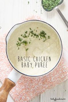 Homemade Baby Food - basic chicken puree from babyfoode