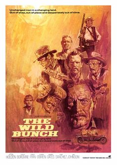 """The Wild Bunch"" Poster by Tony Stella – Craig Zablo Best Movies List, Great Movies, Best Movie Posters, Movie Poster Art, Stella Art, Sam Peckinpah, The Wild Bunch, Tv Westerns, Poster Prints"